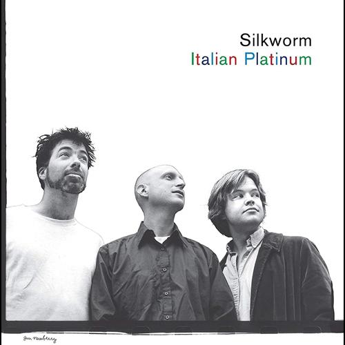 Silkworm – Italian Platinum [LP]