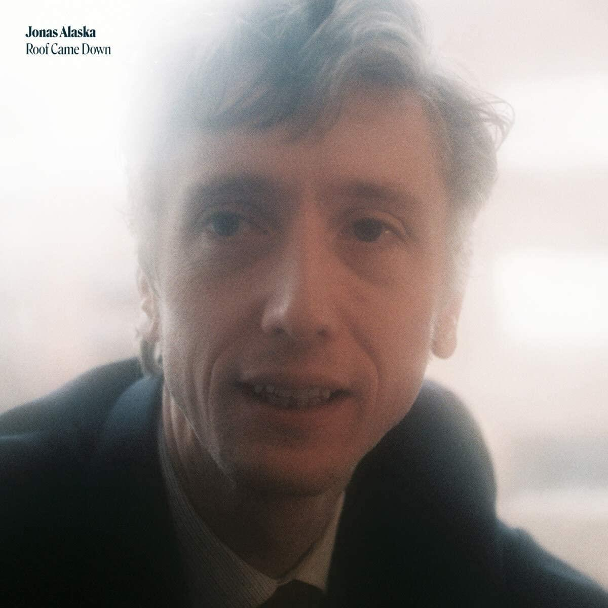 Jonas Alaska - Roof Came Down [LP]
