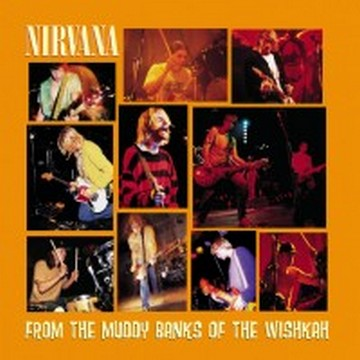 Nirvana - From The Muddy Banks Of Wishkah [2xLP]