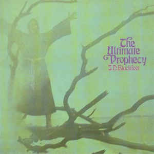 J.D. Blackfoot - Ultimate Prophecy [LP+CD]