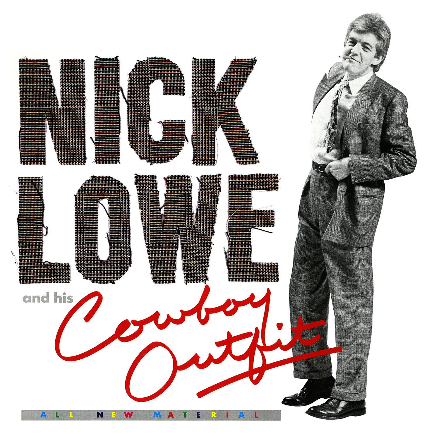 """Nick Lowe - Nick Lowe And His Cowboy Outfit [LP+7""""]"""