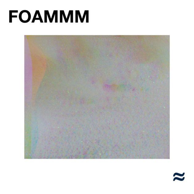 Foammm - Foammm [LP]