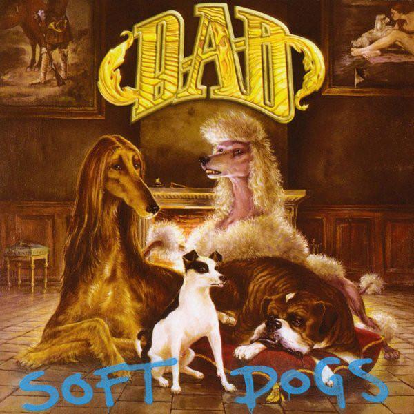 D-A-D - Soft Dogs [LP]