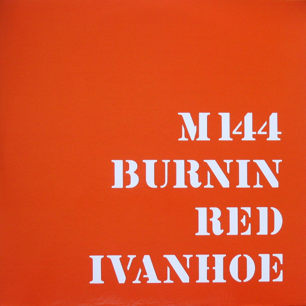 Burning Red Ivanhoe - M 144 [2xLP] (RSD19)