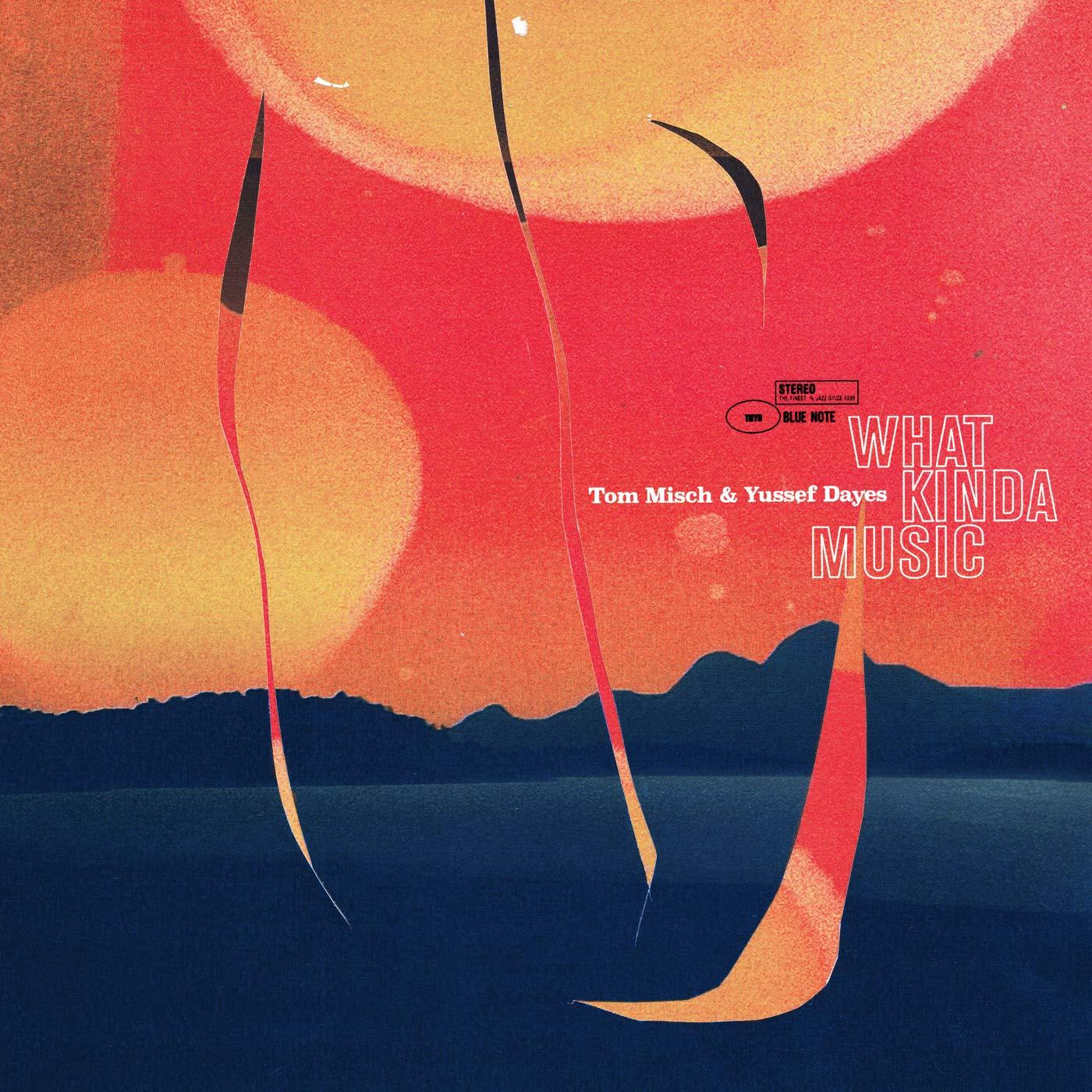 Tom Misch & Yussef Dayes - What Kinda Music [2xLP]