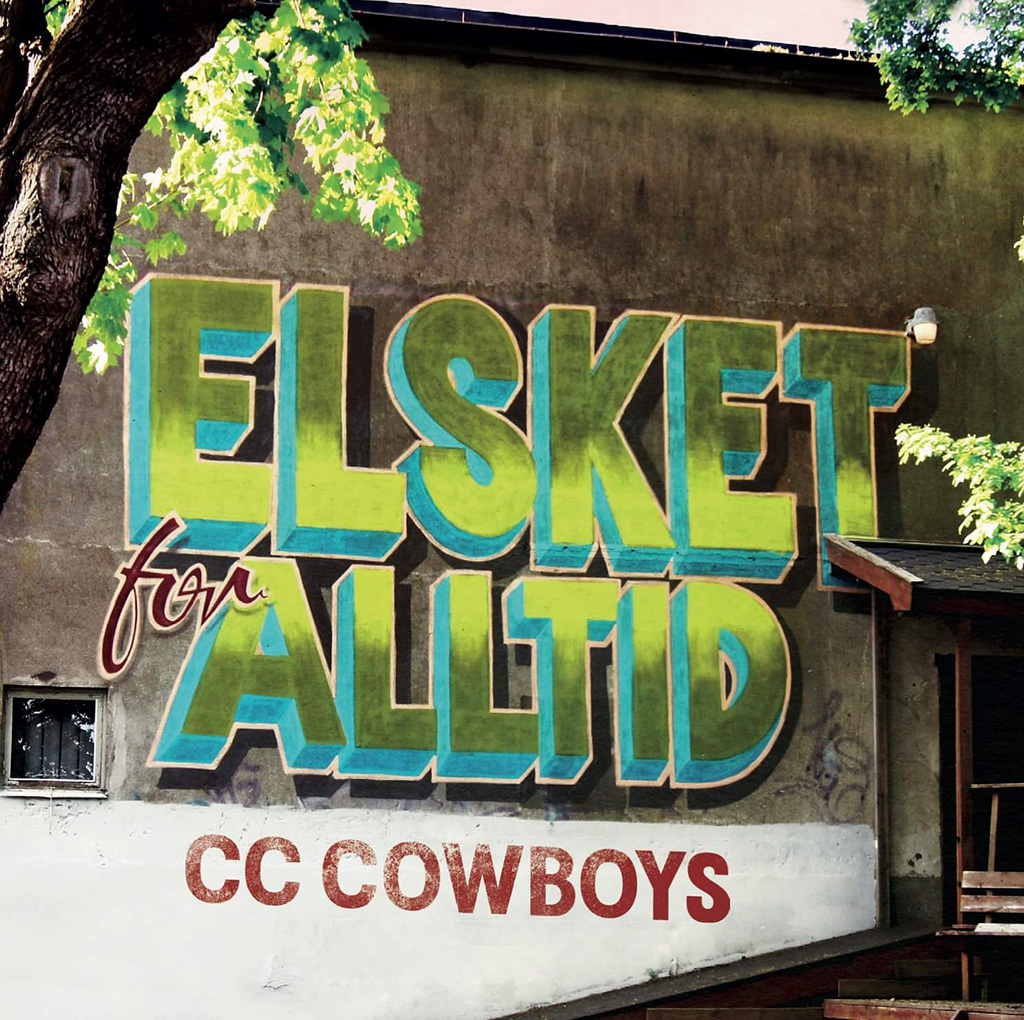 CC Cowboys - Elsket for alltid [LTD LP]