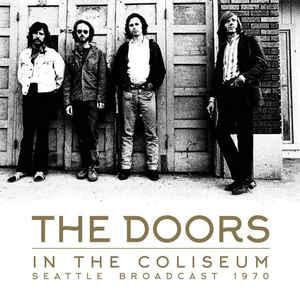 The Doors - In The Coliseum, 1970 [2xLP]