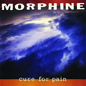 Morphine - Cure For Pain [LP]