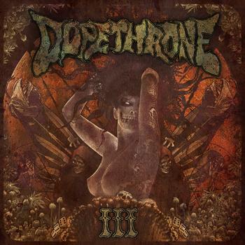 Dopethrone - III [LP]