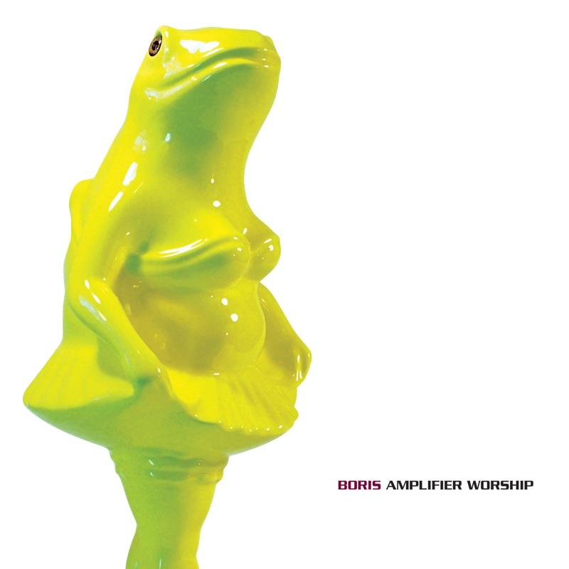 Boris - Amplifier Worship [LTD 2xLP] (Opaque Green Vinyl)