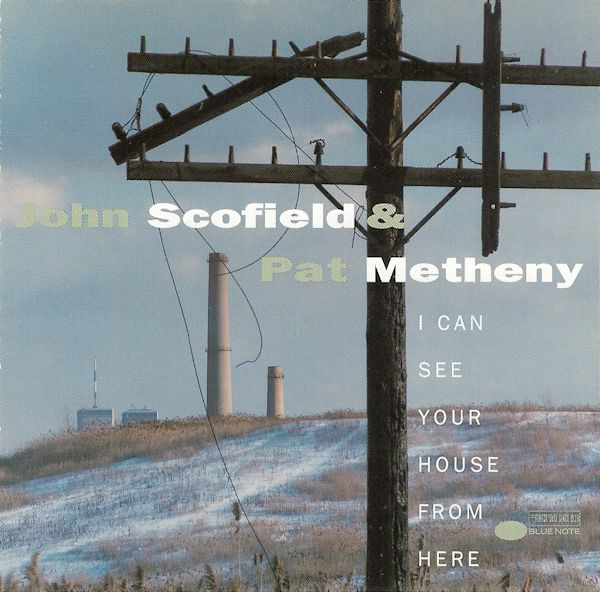John Scofield, Pat Metheny - I Can See Your House From Here [2xLP]