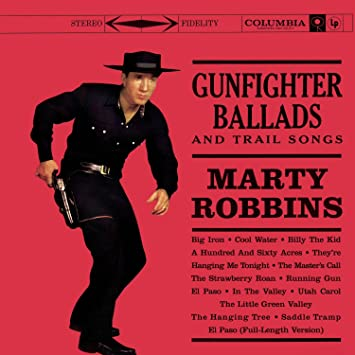 Marty Robbins - Gunfighter Ballads And Trail Songs [LP]