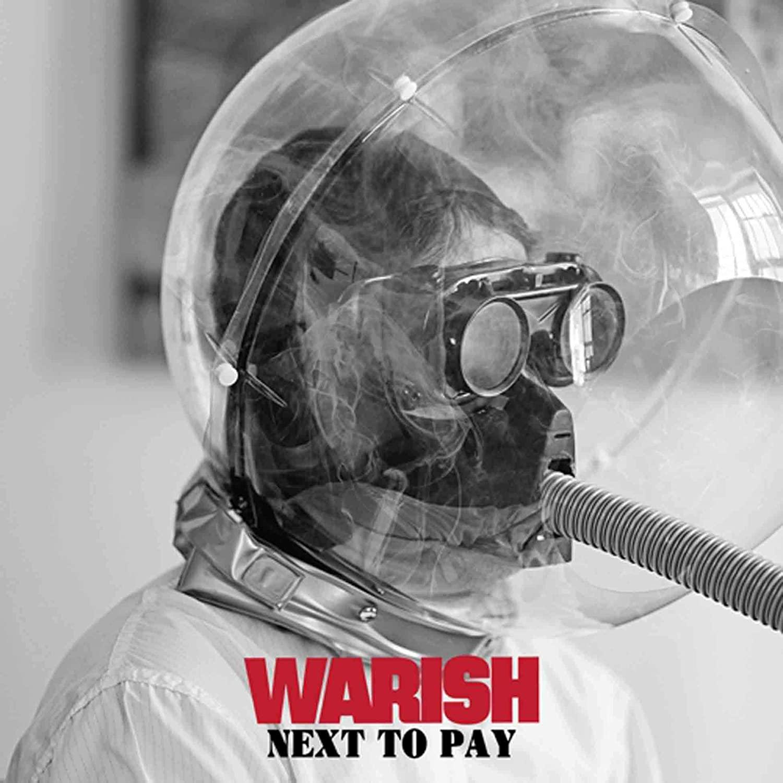 Warish - Next To Pay [LP]