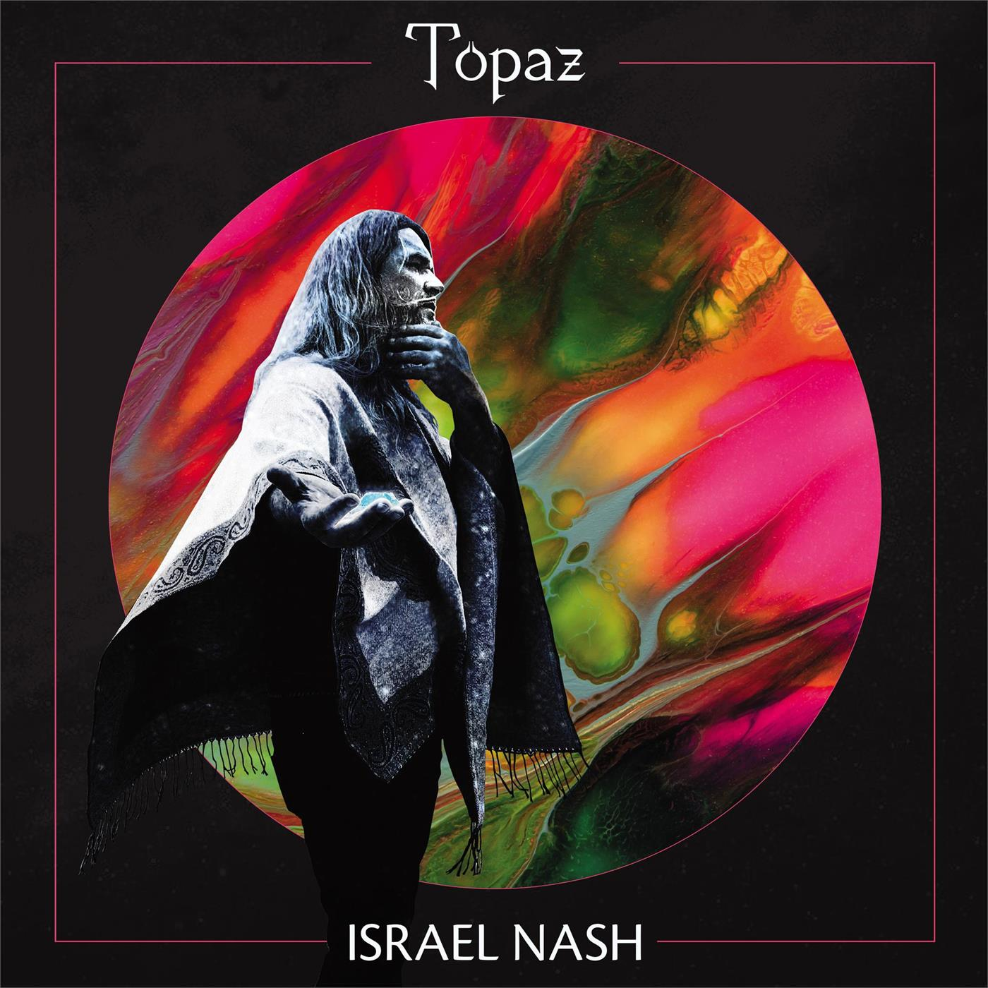 Israel Nash - Topaz [LTD LP]