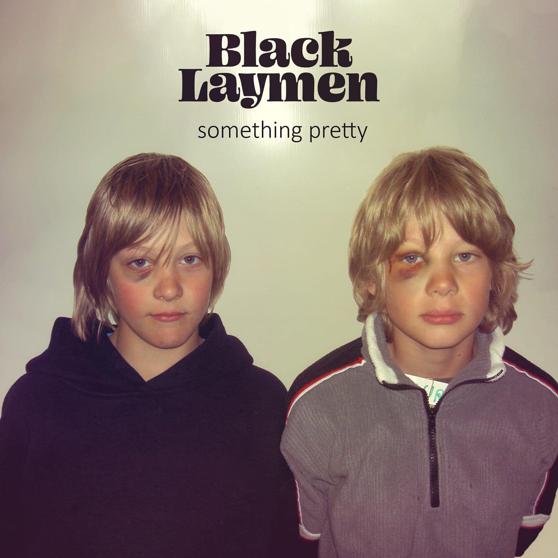 Black Laymen - Something Pretty [LP]