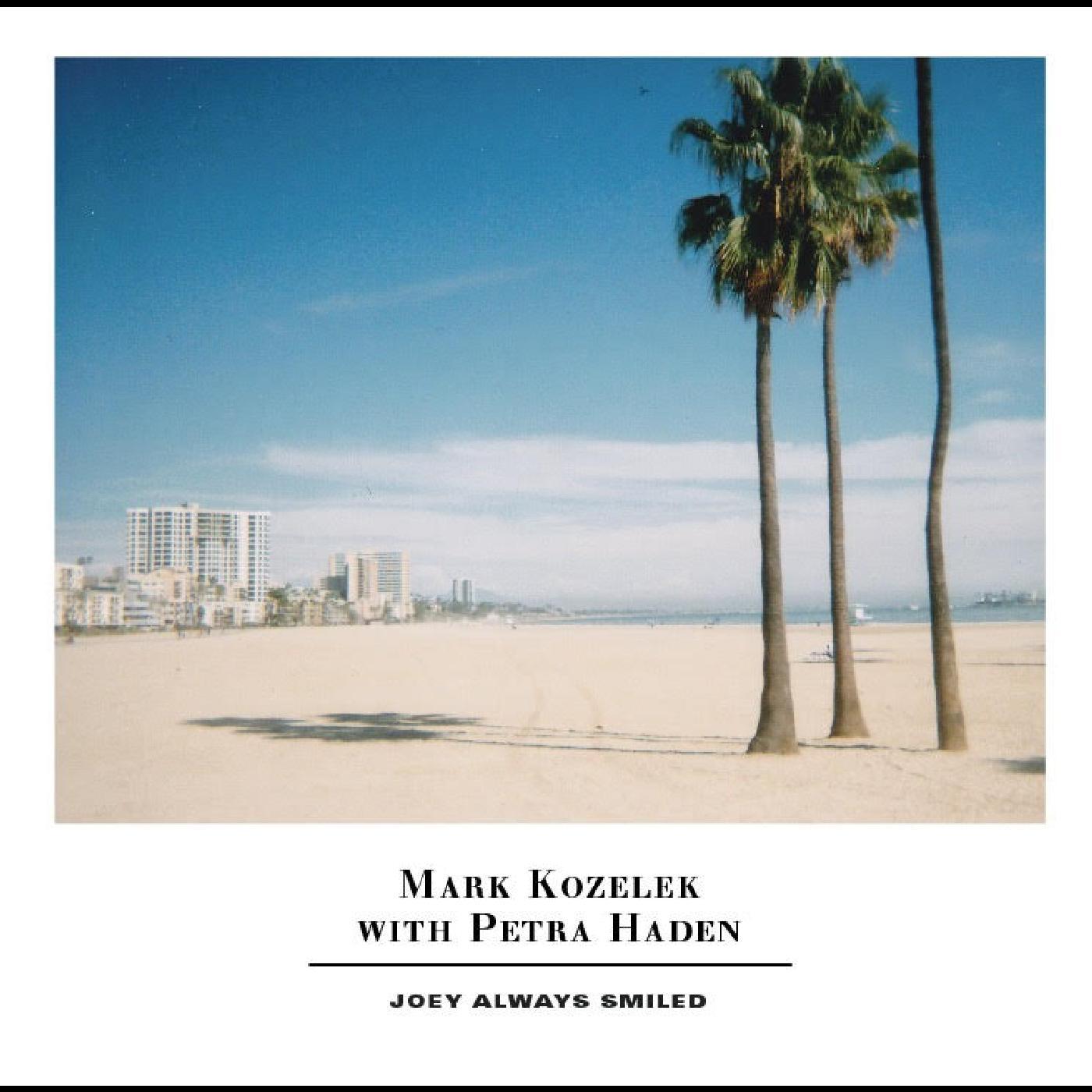 Mark Kozelek & Petra Haden - Joey Always Smiled [2xLP]