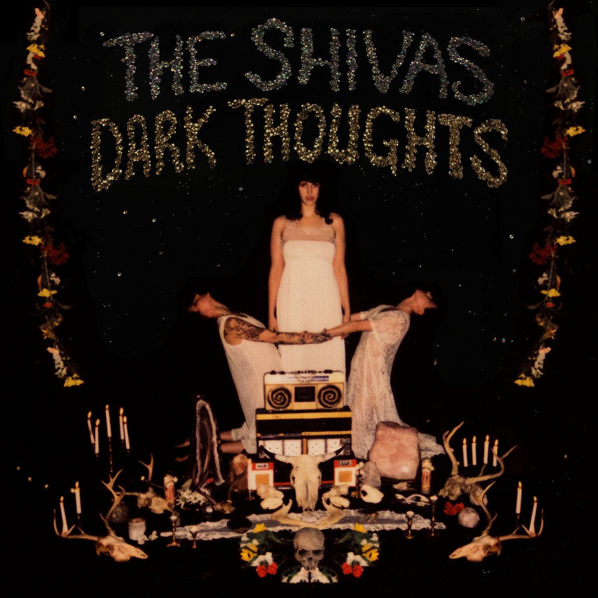 The Shivas - Dark Thoughts [LP]