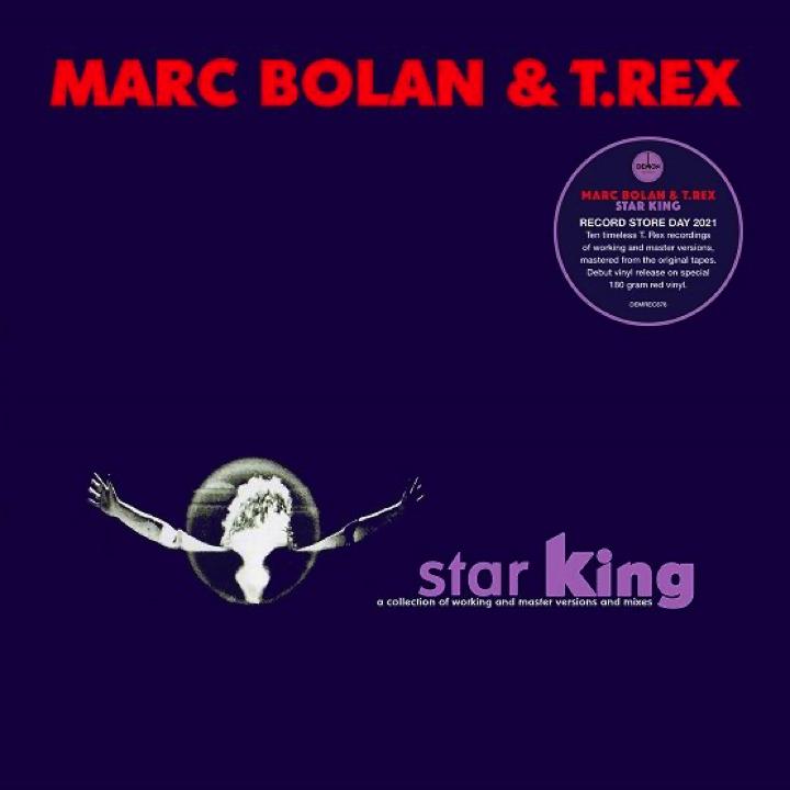 Marc Bolan & T. Rex - Star King [LTD LP] (RSD21)