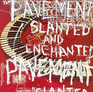 Pavement - Slanted and Enchanted [LP]