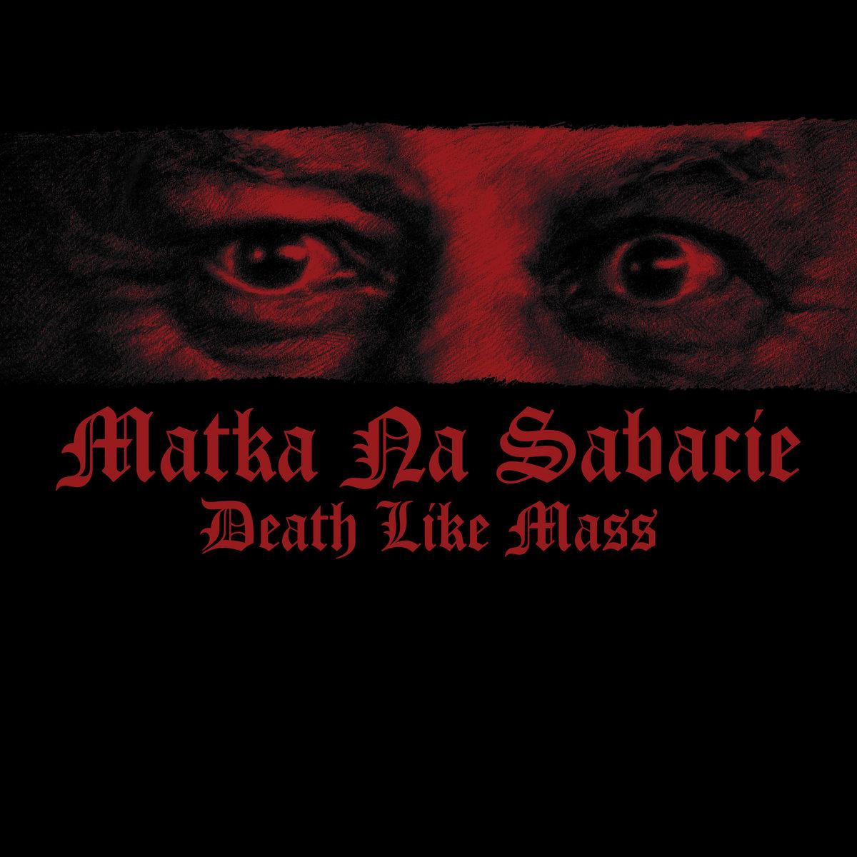 Death Like Mass - Matka Na Sabacie [LP]