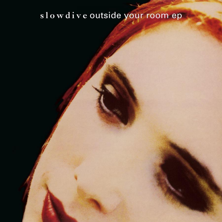 """Slowdive - Outside Your Room EP [LTD 12""""]"""