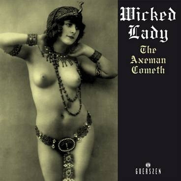 Wicked Lady - The Axeman Cometh (2xLP)