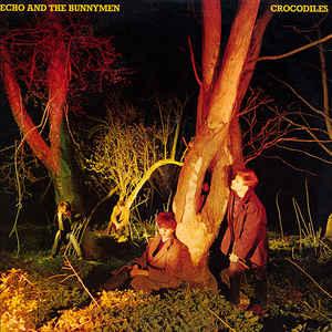Echo And The Bunnymen - Crocodiles [LP]