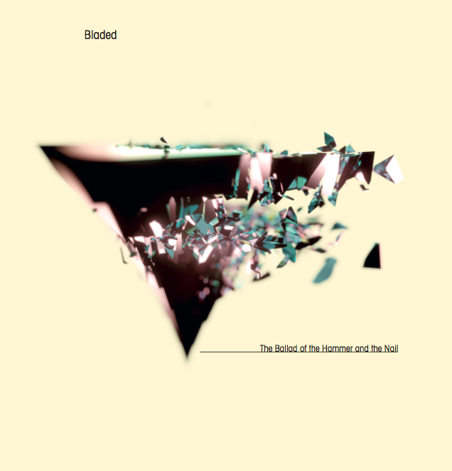 Bladed – The Ballad Of The Hammer And The Nail [LP+CD]
