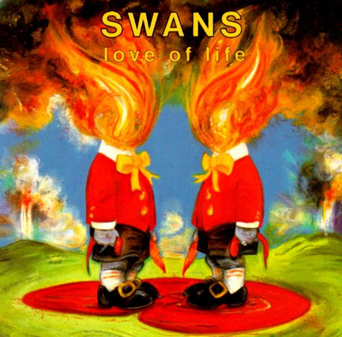 Swans - Love Of Life [LP]