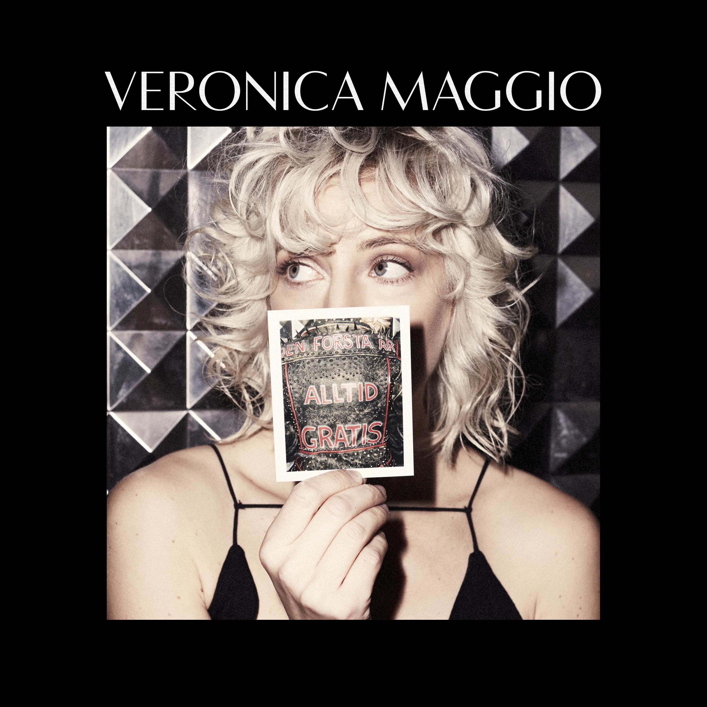 Veronica Maggio - Den Första Är Alltid Gratis [LP]