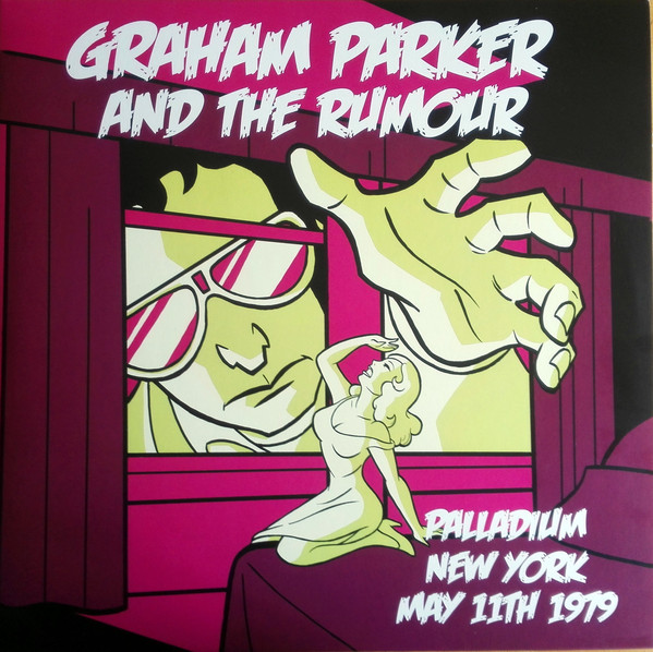 Graham Parker & the Rumour - Live in New York 1979 [2xLP]