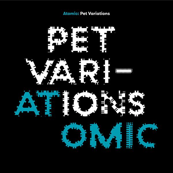 Atomic - Pet Variations [2xLP]