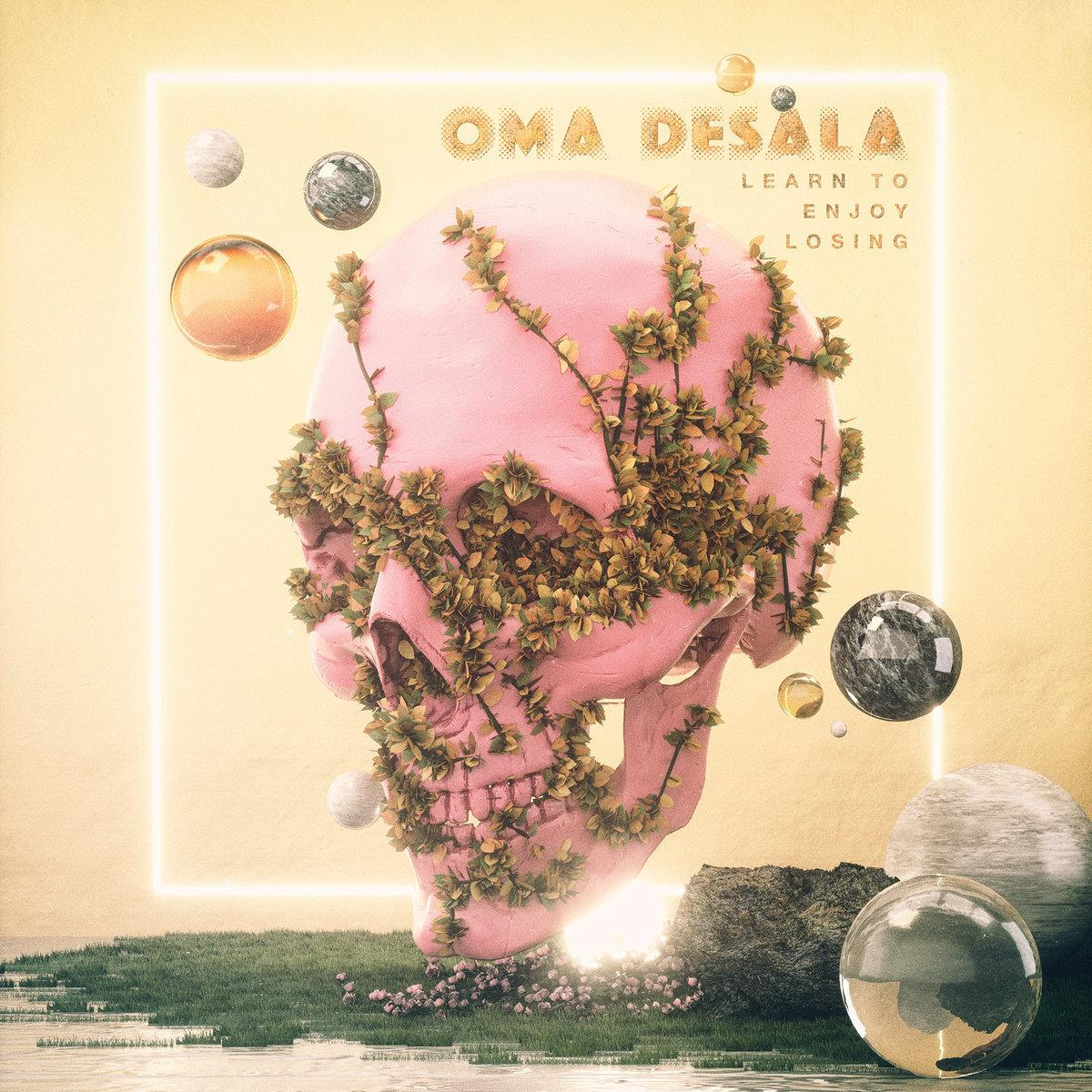 Oma Desala – Learn To Enjoy Losing [LP]