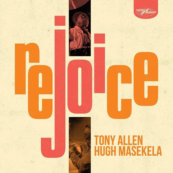 Tony Allen & Hugh Masekela - Rejoice [LP]