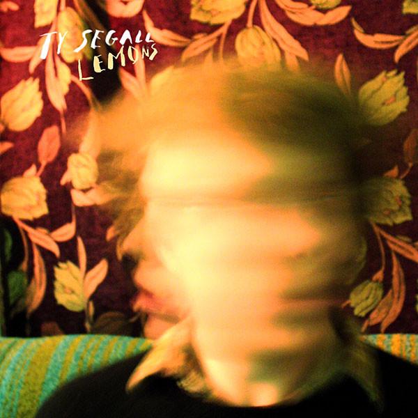 Ty Segall – Lemons [LP]