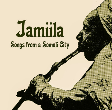 Various - Jamiila: Songs From Somali City [LP]