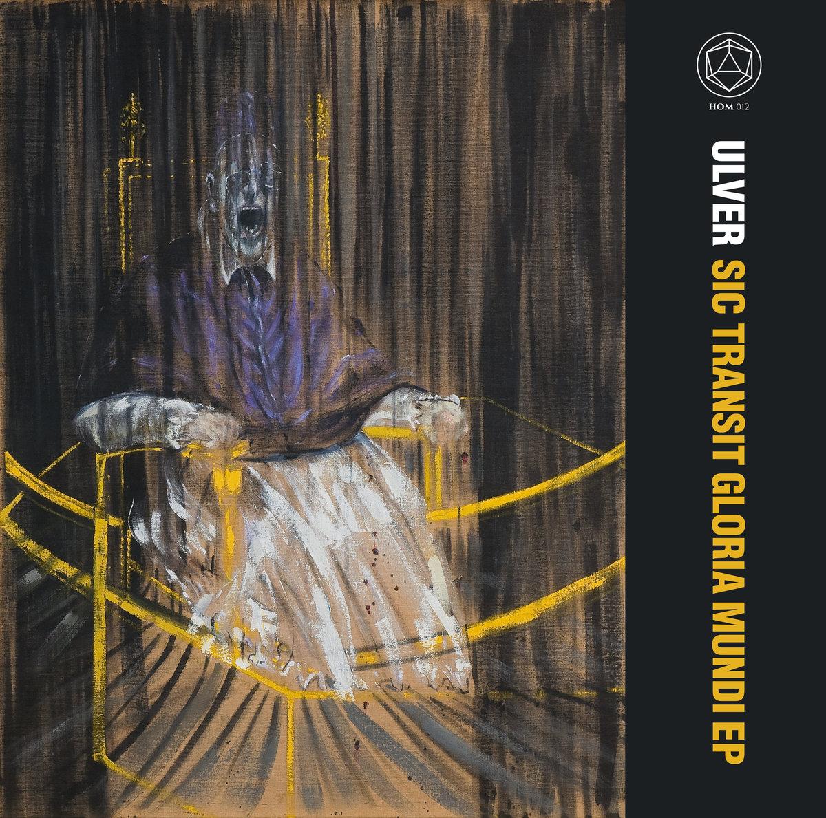 """Ulver - Sic Transit Gloria Mundi EP [LTD 12"""" EP]"""