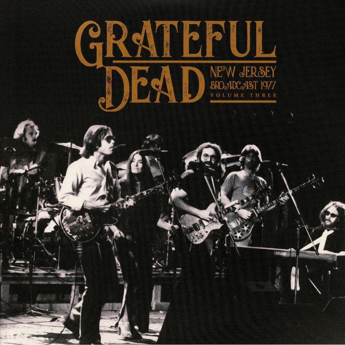 Grateful Dead - New Jersey Broadcast 1977 Vol. 3 [2xLP]