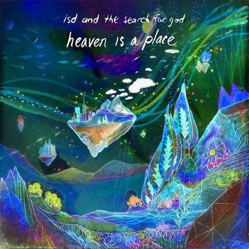 LSD And The Search For God - Heaven Is A Place [LP]