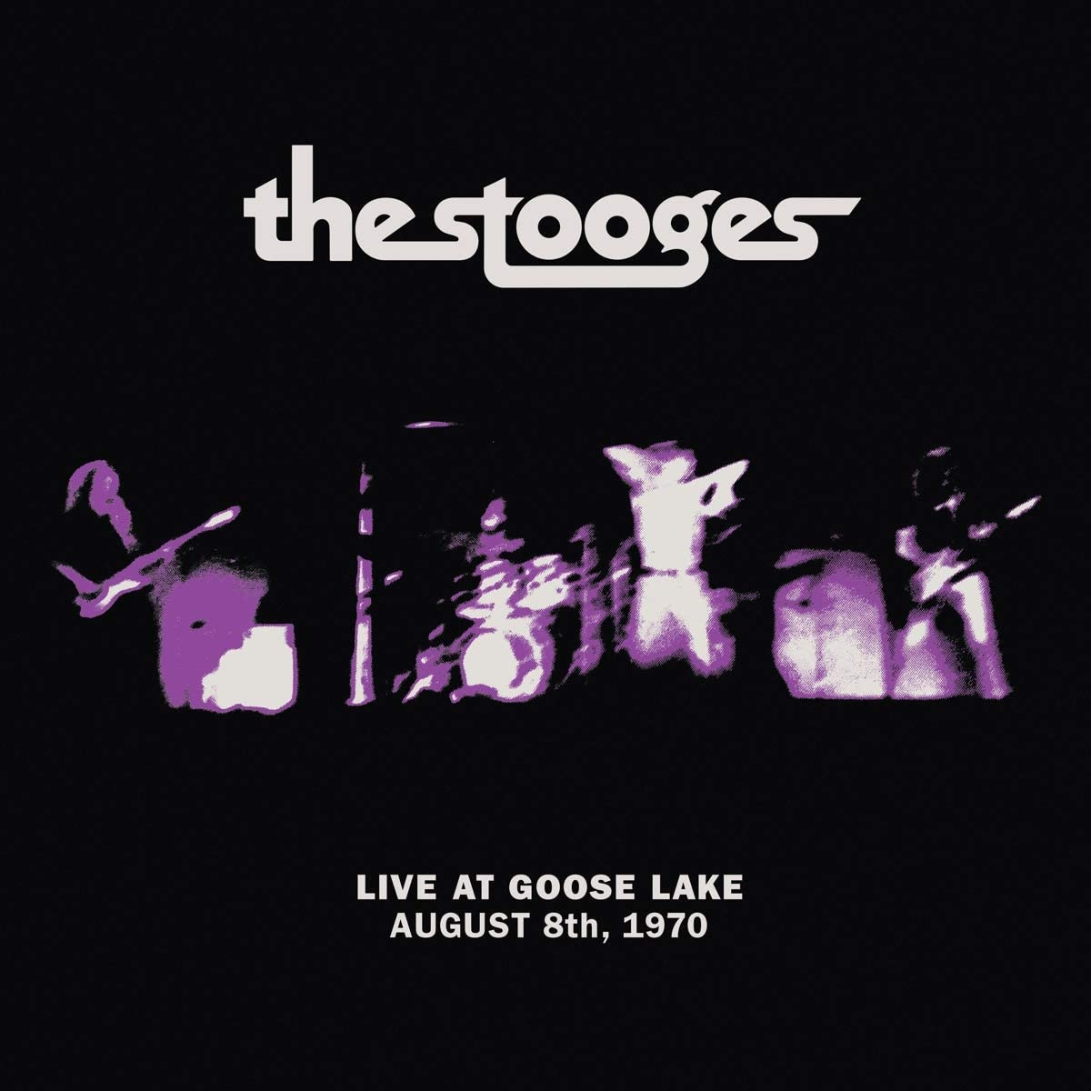 The Stooges - Live At Goose Lake August 8th, 1970 [LP]