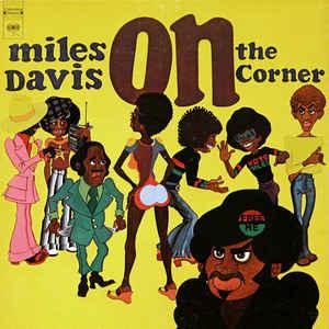 Miles Davis - On The Corner [LP]