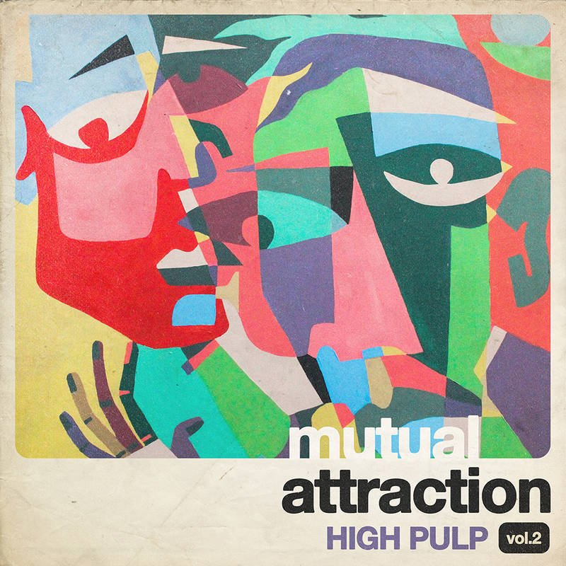 High Pulp - Mutual Attraction Vol. 2 [LP] (RSD21)