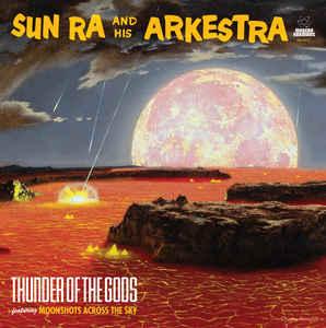Sun Ra & His Arkestra - Thunder Of Gods [LP]