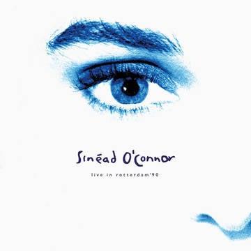 """Sinead O'Connor - Live In Rotterdam, 1990 [LTD 12""""] (RSD21)"""