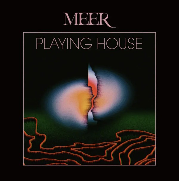 Meer - Playing House [2xLP]