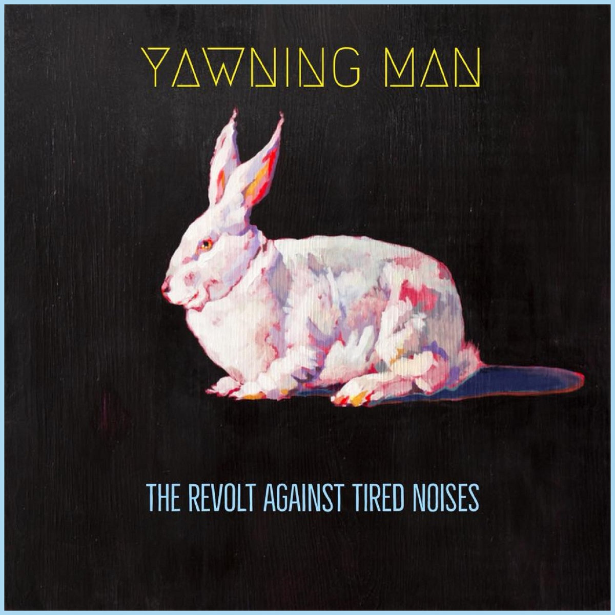 Yawning Man - The Revolt Against Tired Noises [LP]