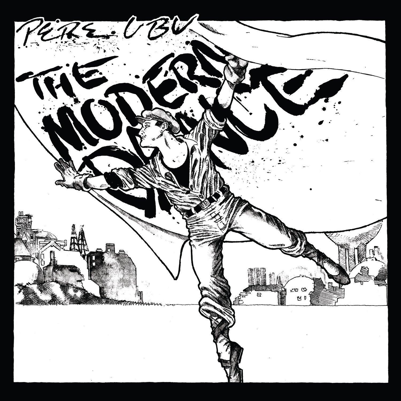 Pere Ubu - The Modern Dance [LP]