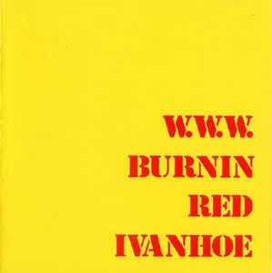 Burnin Red Ivanhoe - W.W.W. [LP]