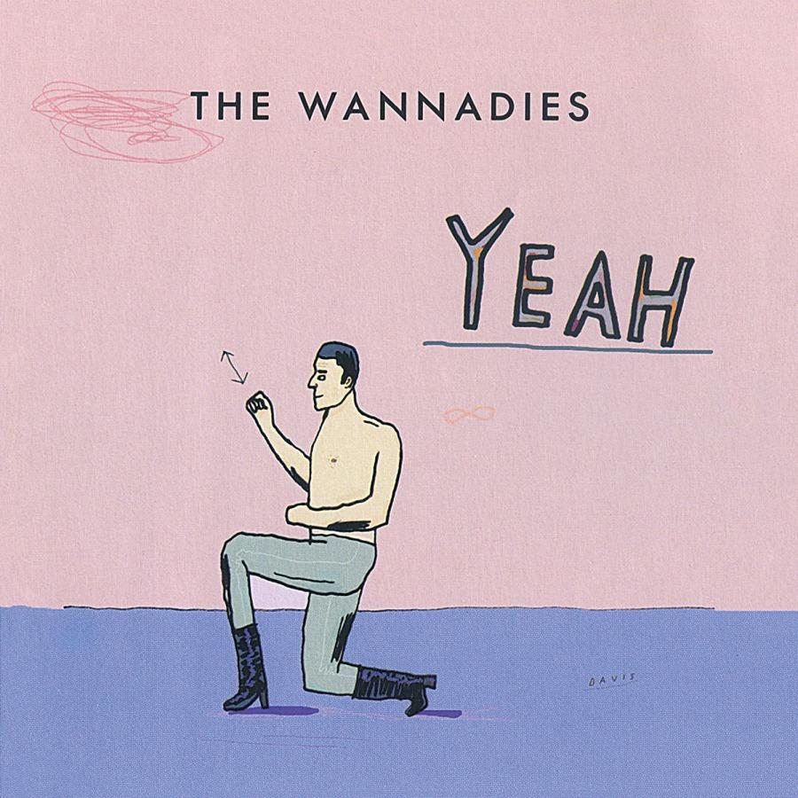 Wannadies - Yeah [LP]