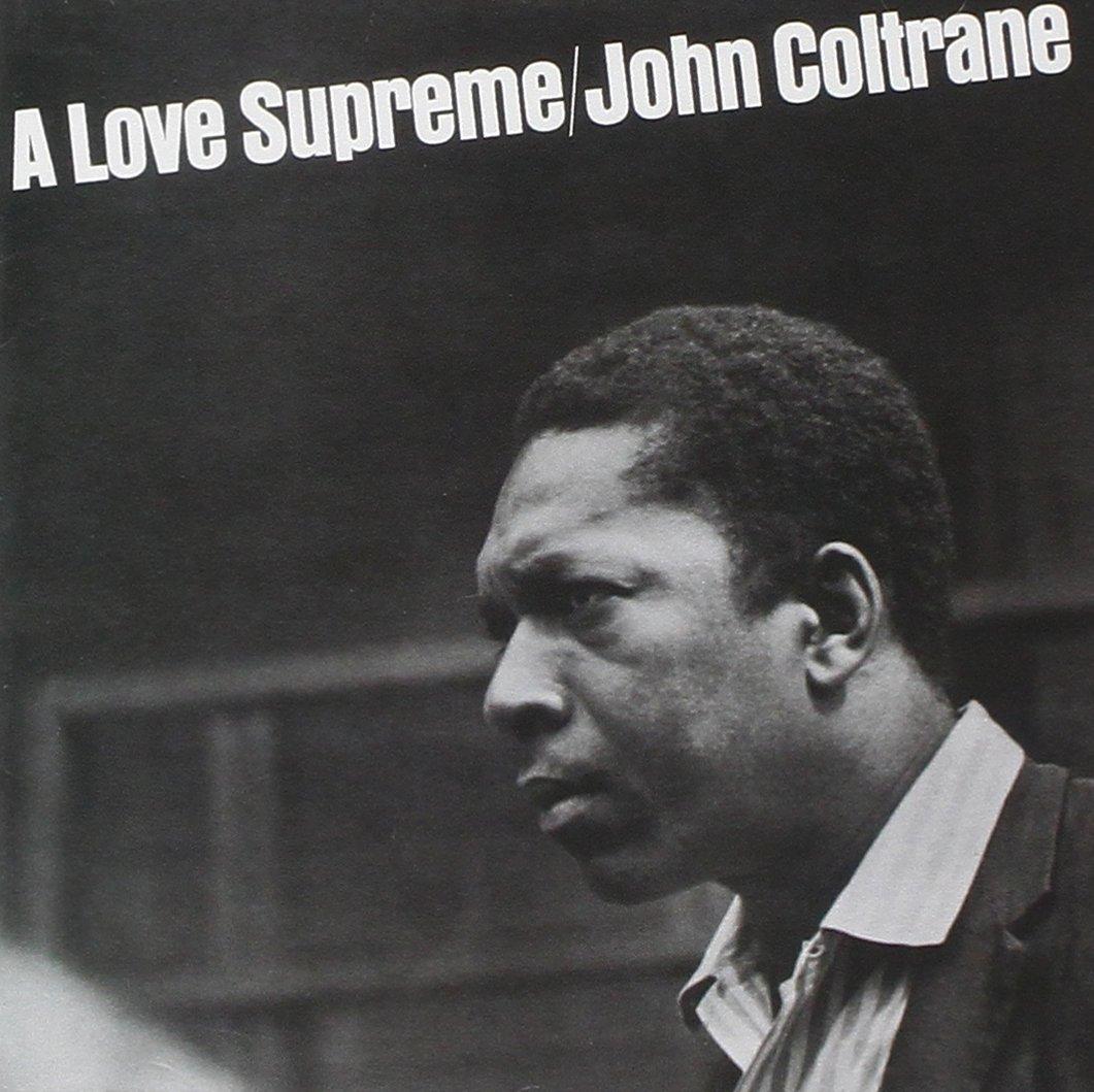 John Coltrane - A Love Supreme [LP]